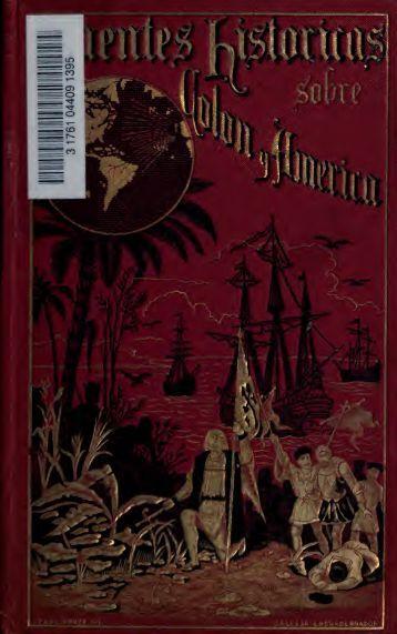 Fuentes historicas sobre Colon y América; libros rarismos que sacó ...