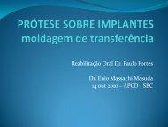 Reabilitação Oral Dr. Paulo Fortes Dr. Enio Massachi Masuda 14 ...