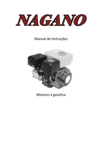 Manual de Instruções Motores à gasolina - Naganoprodutos.com.br
