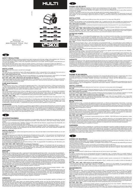 Wet /& Dry Pompa immersione Sicce MULTI 2500 L//H