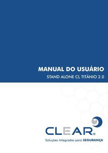manual - CLEAR CFTV – Soluções Integradas para Segurança