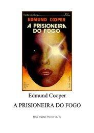 Edmund Cooper - A Prisioneira do fogo (pdf)(rev) - Le Livros