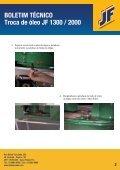 BOLETIM TÉCNICO Troca de óleo JF 1300 / 2000 - JF Máquinas ... - Page 2