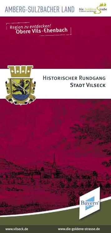 Historischer Rundgang Stadt Vilseck - bei der Stadt Vilseck