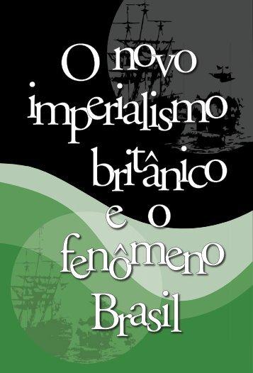 O novo imperialismo britânico e o fenômeno Brasil José ... - USP