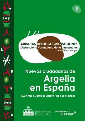 Nuevos ciudadanos de Argelia en España - CeiMigra