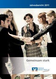 in unserem Geschäftsbericht 2011 erfahren! - Volksbank Mülheim ...