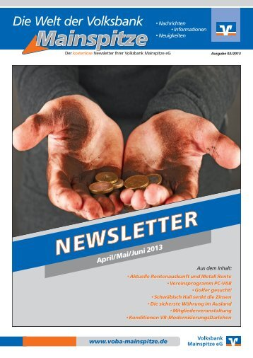 Newsletter 02/2013 - Volksbank Mainspitze eG