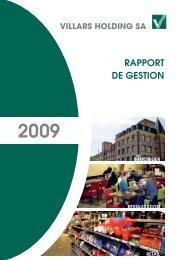 Rapport de gestion de l'exercice 2009 - Villars Holding SA