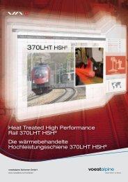 Heat Treated High Performance Rail 370LHT HSH ... - voestalpine