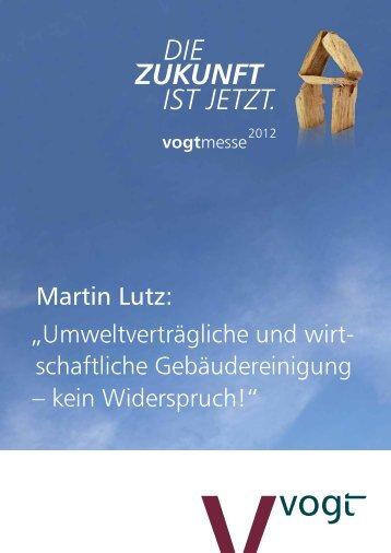 """Martin Lutz: """"Umweltverträgliche und wirt- schaftliche ... - Vogt GmbH"""