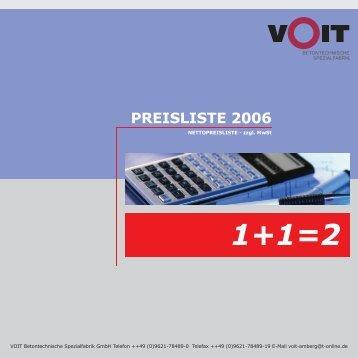 Preisliste (400 kb) - VOIT Betontechnische Spezialfabrik GmbH