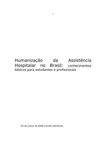 Humanização da Assistência Hospitalar no Brasil - Hospital das ...