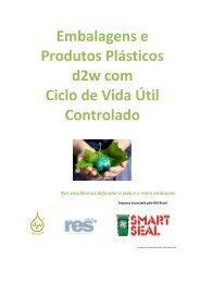 Embalagens e Produtos Plásticos d2w com Ciclo de ... - Smart Seal