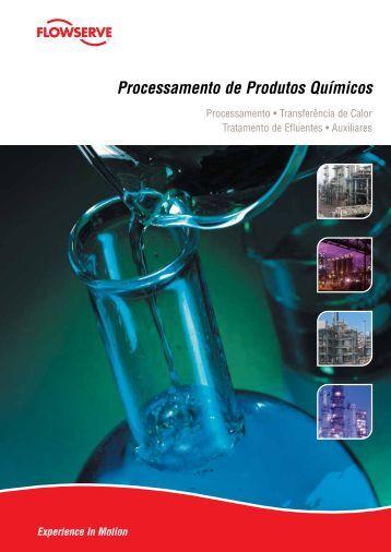 Processamento de Produtos Químicos - Flowserve Corporation