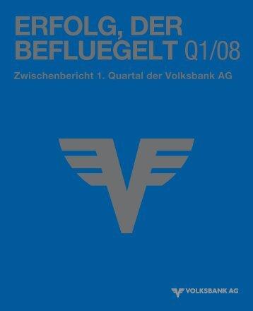 Bericht zum 1. Quartal 2008 - Volksbank AG