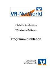 1.0 Installation VR Networld Software - Volksbank eG ...