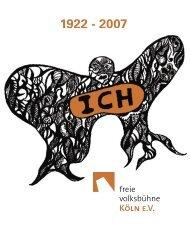 Festschrift 04.indd - Freie Volksbühne Köln eV