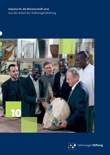 Impulse für die Wissenschaft 2010 - VolkswagenStiftung