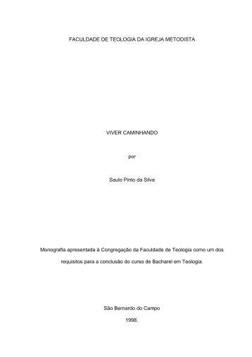 VIVER CAMINHANDO por Saulo Pinto da Silva - Igreja Metodista de ...