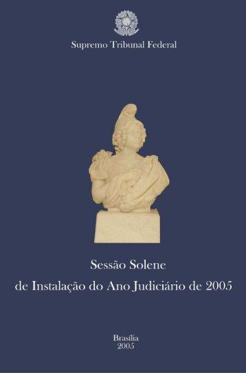Abertura do Ano Judiciário de 2005 - Supremo Tribunal Federal