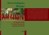 Terra Indígena Wajãpi | da demarcação às experiências de ... - ICMBio