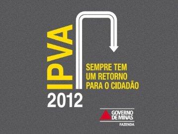 Apresentação IPVA 2012 - Secretaria de Estado de Fazenda de ...