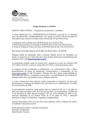 Pregão Eletrônico nº 12/04361 OBJETO: ADM. CENTRAL ... - Celesc
