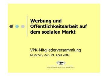 Werbung und Öffentlichkeitsarbeit auf dem sozialen Markt - VPK