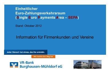Präsentation Fachvortrag (Auszug) - VR-Bank Burghausen-Mühldorf ...