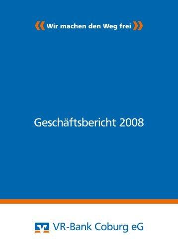 Geschäftsbericht 2008 (PDF Download) - VR-Bank Coburg eG