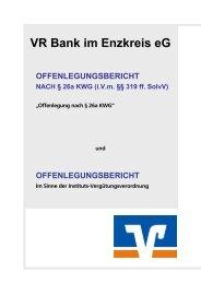 Offenlegungsbericht nach § 26a KWG - VR Bank im Enzkreis eG