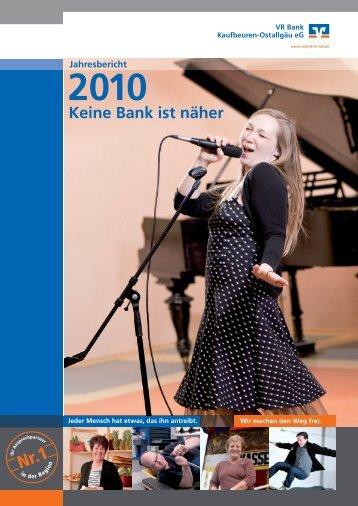 Geschäftsbericht 2010 - VR Bank Kaufbeuren-Ostallgäu eG