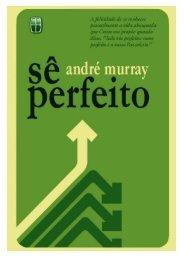 evangélico - andrew murray - sê perfeito - Reavivamentos