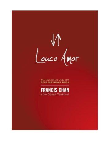 Louco amor – Francis Chan