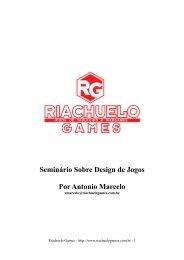 Seminário Sobre Design de Jogos Por Antonio ... - Riachuelo Games