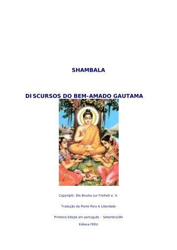SHAMBALA DISCURSOS DO BEM-AMADO GAUTAMA - Luz de Gaia