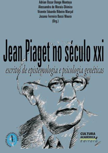 Jean Piaget no século XXI - Faculdade de Filosofia e Ciências ...