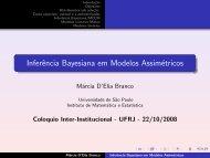 Inferência Bayesiana em Modelos Assimétricos - Instituto de ...