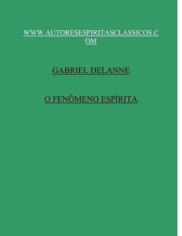 GABRIEL DELANNE O FENÔMENO ESPÍRITA