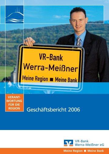Geschäftsbericht 2006 - VR-Bank Werra-Meißner eG