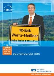 Geschäftsbericht 2010 - VR-Bank Werra-Meißner eG