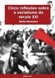 Cinco reflexões sobre o socialismo do século XXI - Raul Pont