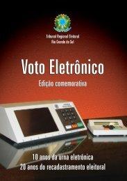 Voto Eletrônico - Tribunal Regional Eleitoral do Rio Grande do Sul