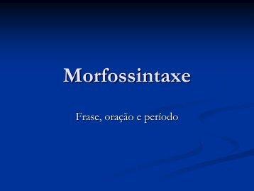 Morfossintaxe - Colégio Cor Jesu