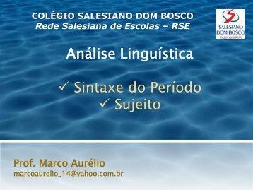 Análise Linguística Sintaxe do Período Sujeito - Salesiano Natal