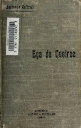Eça de Queiroz; a sua vida e a sua obra. Cartas e documentos ...
