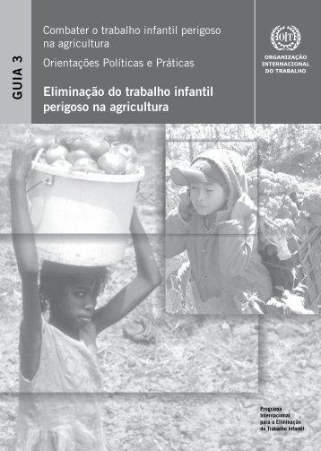 Eliminação do trabalho infantil perigoso na agricultura GUIA 3 - PETI
