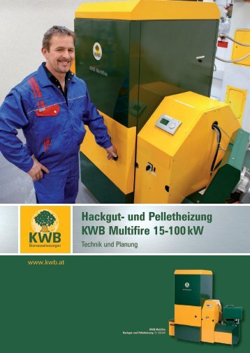 KWB Multifire - KWB Biomasseheizungen