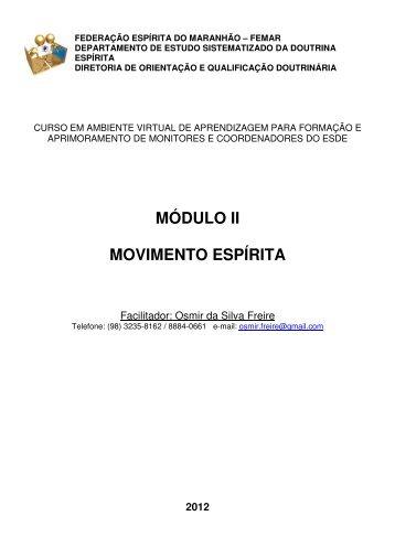 MÓDULO II MOVIMENTO ESPÍRITA - ESDE - Federação Espírita do ...
